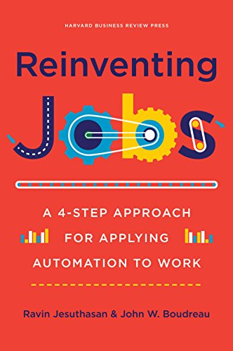 Reinventing Jobs: A 4-Step Approach for Applying Automation to Work (English Edition)