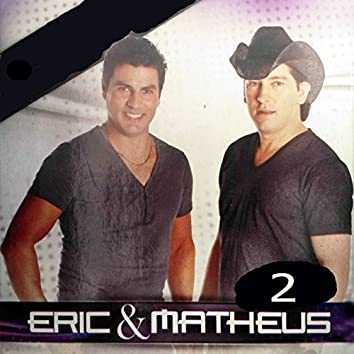 Eric & Matheus 2 (Ao Vivo)