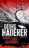 Engel und Dämonen: Kriminalroman (HAYMON TASCHENBUCH)