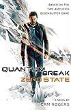 Quantum Break: Zero State: A Novel