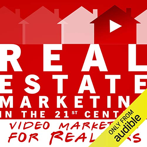 Real Estate Marketing in the 21st Century cover art