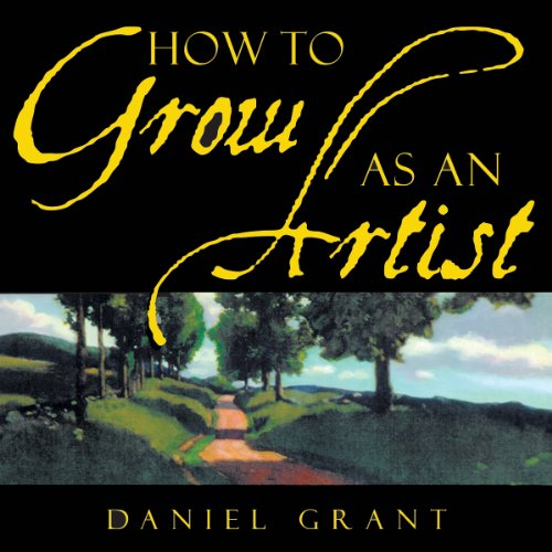 How to Grow as an Artist audiobook cover art