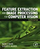 Feature Extraction and Image Processing for Computer Vision (English Edition)