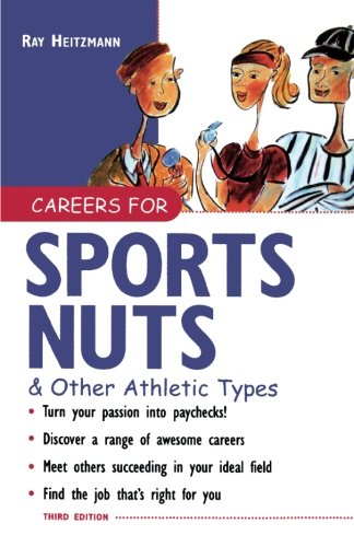 Careers for Sports Nuts & Other Athletic Types (Careers For Series)