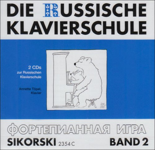Die Russische Klavierschule: 2 Audio-CDs