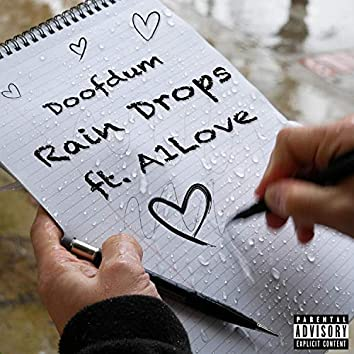 Rain Drops (feat. A1Love)