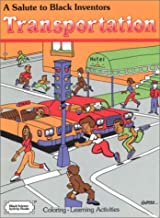 A Salute to Black Inventors: Transportation (Black Science Activity Books)