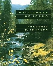 Wild Trees of Idaho (Northwest Naturalist Books)