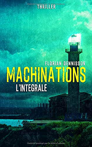 Machinations (thriller): L'intégrale