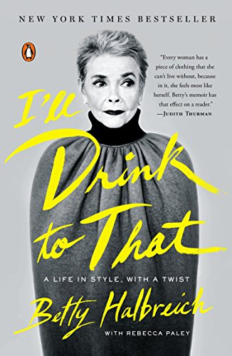 I'll Drink to That: A Life in Style, with a Twist