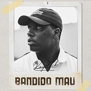 Bandido Mau
