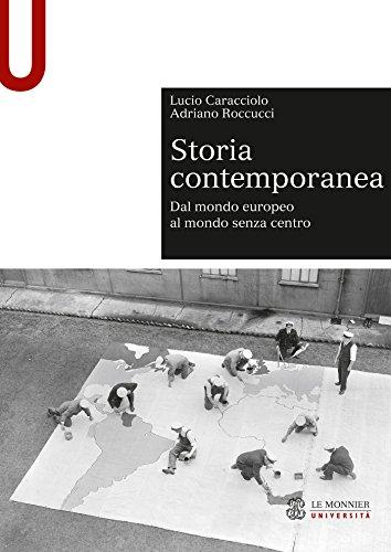 STORIA CONTEMPORANEA - Edizione digitale: Dal mondo europeo al mondo senza centro