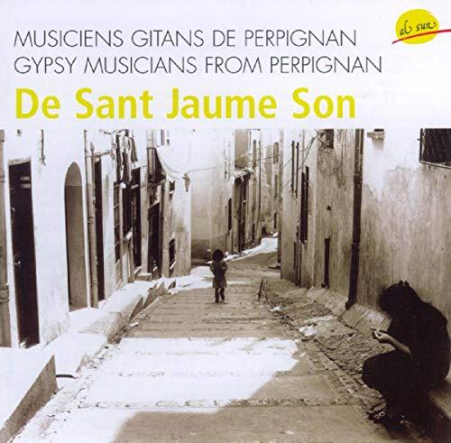 Les gitans de Perpignan, De Sant Jaune son