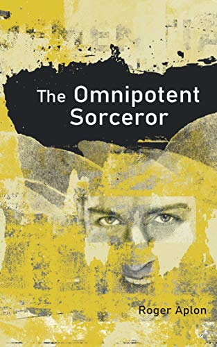 The Omnipotent Sorcerer (English Edition)