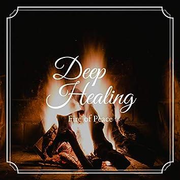 Deep Healing - Fire of Peace