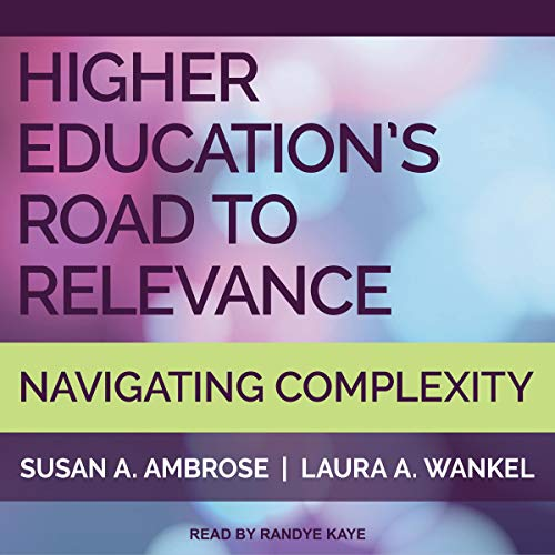 Higher Education's Road to Relevance cover art
