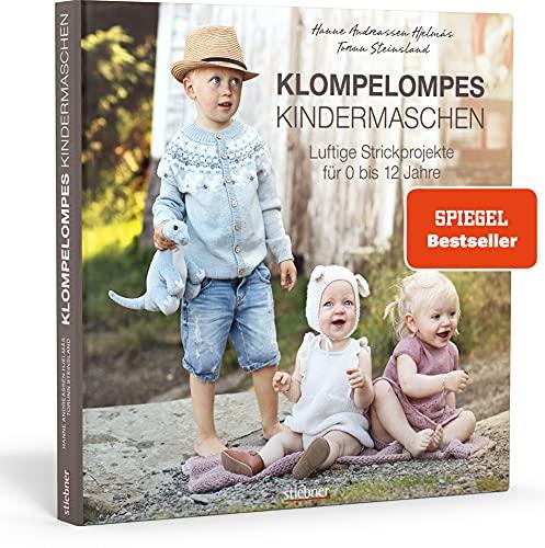 Klompelompes Kindermaschen. Klompelompes Kindermaschen. Luftige Strickprojekte für 0 bis 12 Jahre: Kreativ...