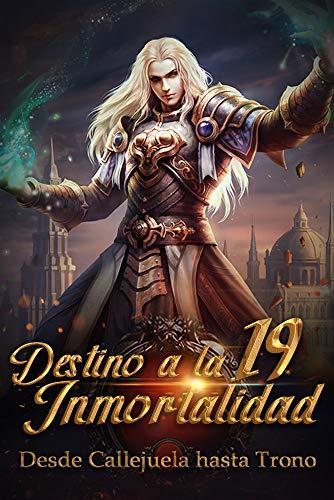 Desde Callejuela hasta Trono: Destino Divino a la Inmortalidad 19: Reconstruye...