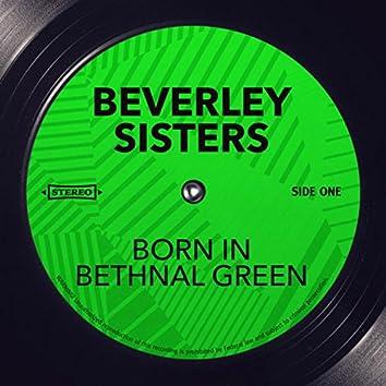 Born in Bethnal Green
