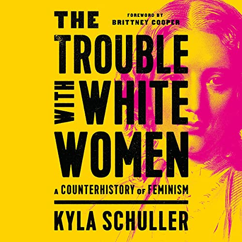 The Trouble with White Women cover art