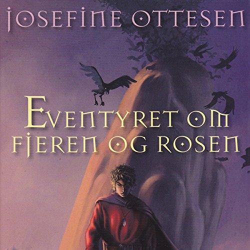 Couverture de Eventyret om Fjeren og Rosen