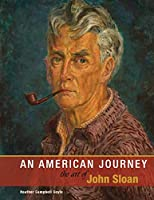 An American Journey: The Art of John Sloan