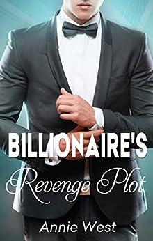 The Billionaire's Revenge Plot (At His Service Book 5) by [Annie West]