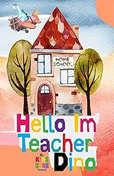 Book cover image for Hello I'm Teacher Dino