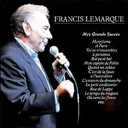 Francis Lemarque (Mes Grands Succes)