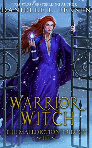 Warrior Witch (Malediction Trilogy, book 3) by Danielle L Jensen