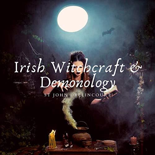 Irish Witchcraft and Demonology cover art