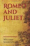 Romeo and Juliet: a tragedy written by William Shakespeare early in his career about two young star-crossed lovers whose deaths ultimately reconcile their feuding families.