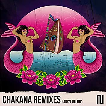 Chakana Remixes