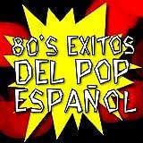80's Éxitos del Pop Español
