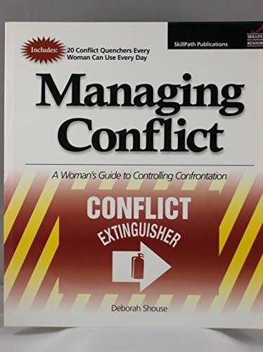 Managing Conflict, A Women's Guide to Controlling Confrontation (Conflict EXTINGUISHER)