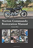 Norton Commando Restoration Manual
