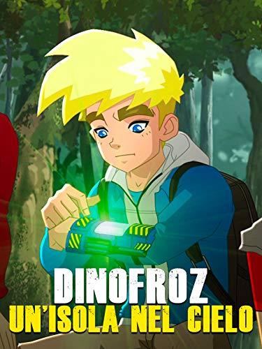 Dinofroz - Un'isola nel cielo