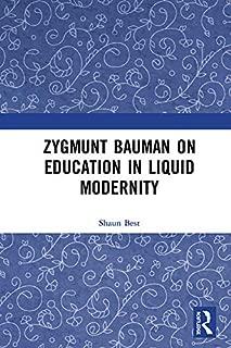 Zygmunt Bauman on Education in Liquid Modernity