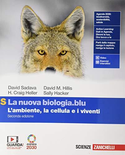 La nuova biologia.blu. L'ambiente, le cellule e i viventi. Ediz. S. Per le Scuole superiori. Con e-book. Con espansione online