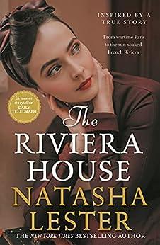 The Riviera House by [Natasha Lester]