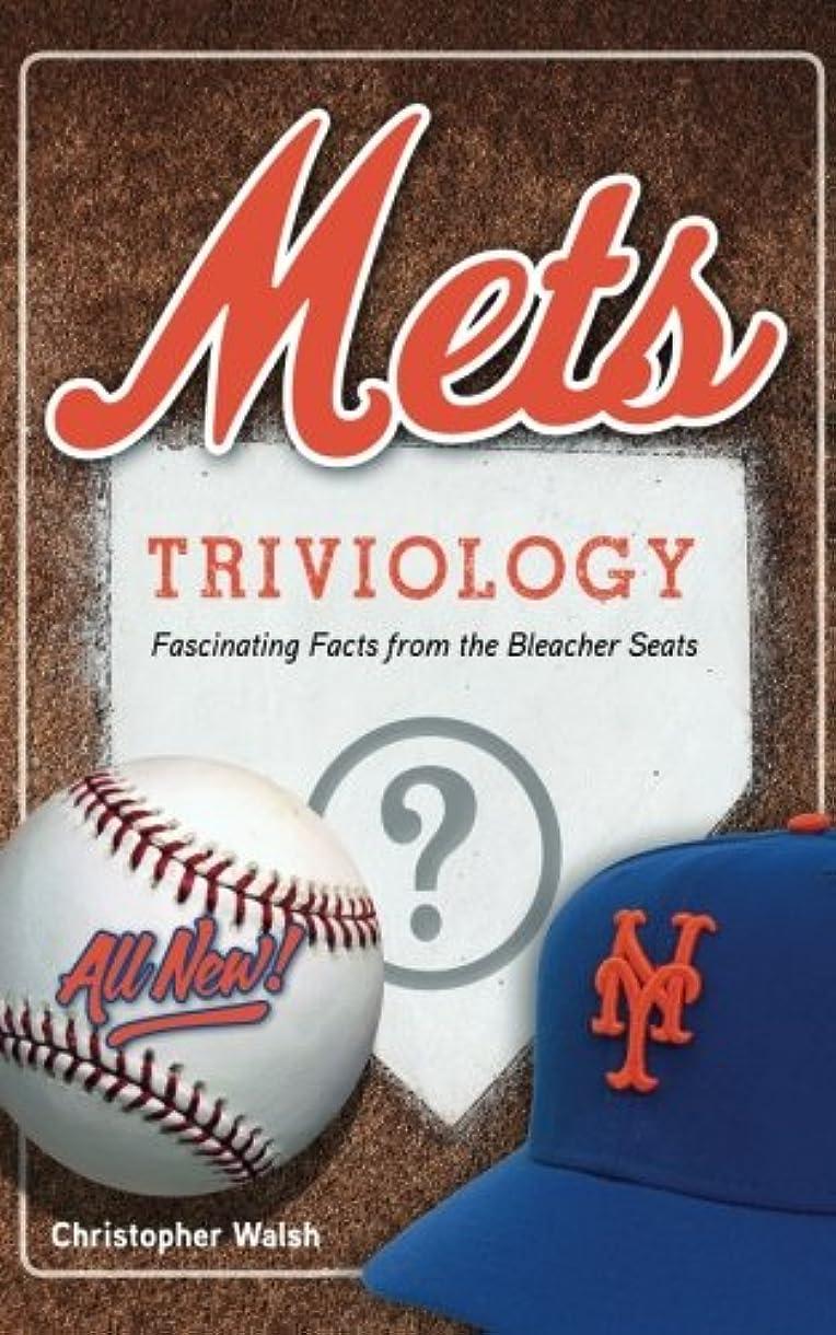 リーク両方ヘルパーMets Triviology: Fascinating Facts from the Bleacher Seats
