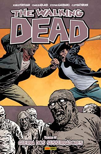 The Walking Dead: Guerra Dos Sussurros - Vol. 27: Guerra dos Sussurradores
