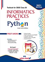 Informatics Practices with Python: Textbook for CBSE Class 12 (2021-22 Session)