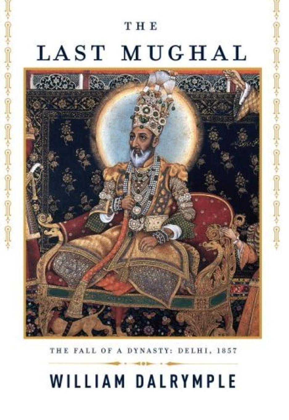 頭直感電報The Last Mughal (English Edition)