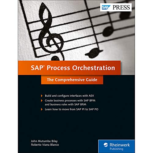 SAP Process Orchestration: The Comprehensive Guide