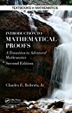 Introduction to Mathematical Proofs: 26 (Textbooks in Mathematics)