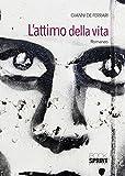 L'attimo della vita (Italian Edition)