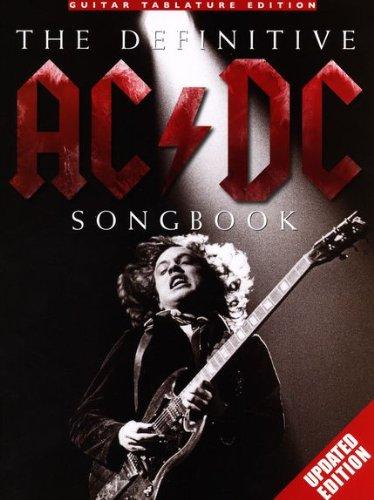 THE DEFINITIVE AC DC SONGBOOK - Updated edition - arrangiert für Gitarre - mit Tabulator [Noten / Sheetmusic] Komponist: AC DC