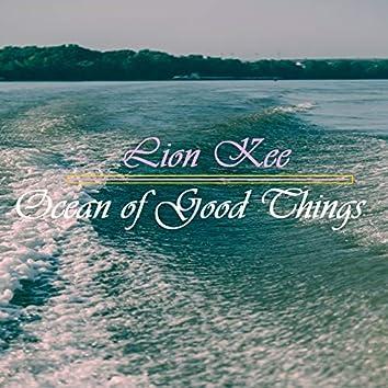 Ocean of Good Things