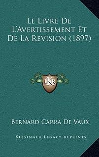 Le Livre de L'Avertissement Et de La Revision (1897)